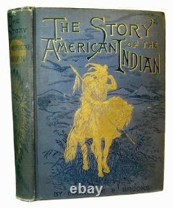 1887 American Indian Pictorial History Signed By CIVIL War General Antique Rare