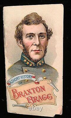 1888 Duke N78 CIVIL War History Of Generals Tobacco Booklet Braxton Bragg