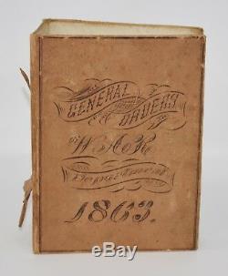 Binder of 1863 Civil War General Orders Kept by 3rd Brig, 2nd Div, 3rd Corps