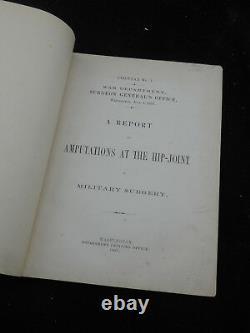 Medical Book Civil War CIRCULAR 7 AMPUTATION War Department Surgeon General 1867