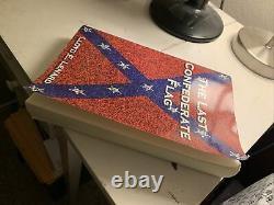 RARE! The Last Confederate Flag Book by Lloyd E. Lenard Civil War Southern